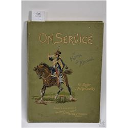 "Antique hardcover book "" On Service at Home and Abroad"" by Major J. Percy Groves. Published in 1890"