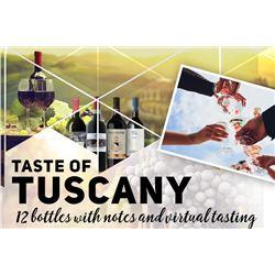 TASTE OF TUSCANY - TWELVE BOTTLES OF WINE & VIRTUAL TASTING