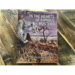 "SPECIAL EDITION ""IN THE HEARTS OF FAMOUS HUNTERS"" SIGNED BY AUTHOR L. DICKSON GRIFFITH"