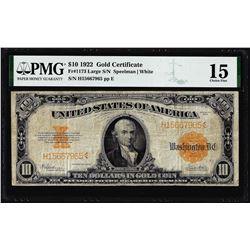 1922 $10 Gold Certificate Note Fr.1173 PMG Choice Fine 15