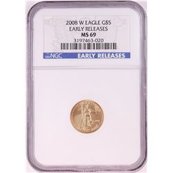 2008-W $5 American Gold Eagle Coin NGC MS69 Early Releases