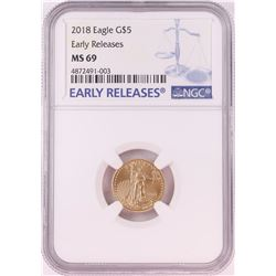2018 $5 American Gold Eagle Coin NGC MS69 Early Releases