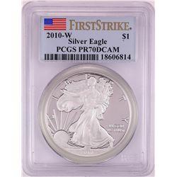 2010-W Proof $1 American Silver Eagle Coin PCGS PR70DCAM