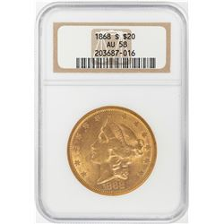 1868-S $20 Liberty Head Double Eagle Gold Coin NGC AU58