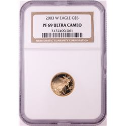 2003-W $5 Proof American Gold Eagle Coin NGC PF69 Ultra Cameo