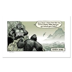 """Bizarro! """"Queen Kong"""" Numbered Limited Edition Hand Signed by creator Dan Piraro; Letter of Authenti"""