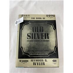 The Book Of Old Silver - Copyright 1937