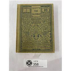 Vintage 1914 The Talisman - A. Scott