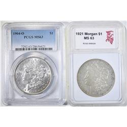 1904-O MORGAN DOLLAR, PCGS MS-63 AND 1921