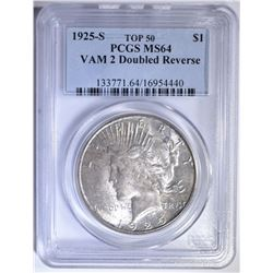 1925-S PEACE DOLLAR VAM-2 DOUBLED REV. PCGS MS-64