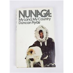 Nunaga My Land My Country Duncan Pryde 1972 Signed