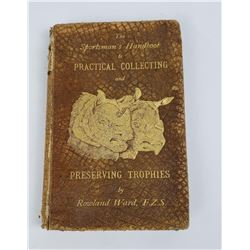 The Sportsman's Handbook to Practical Collecting