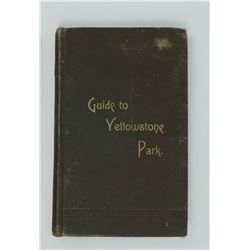 Guide to Yellowstone Park Haynes 1890 Montana