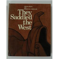 They Saddled the West Lee Rice Glenn Vernam Book