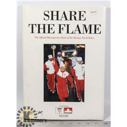 SHARE THE FLAME: THE OFFICIAL RETROSPECTIVE BOOK