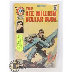 SIX MILLION DOLLAR MAN # 1 KEY ISSUE COMIC