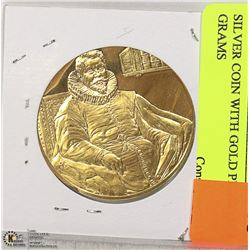 SILVER COIN WITH GOLD PLATE 33.3 GRAMS