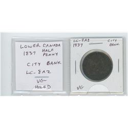 Lower Canada 1837 Half Penny Token. City Bank. LC-8A2. VG. Pre-Confederation token holed for suspens
