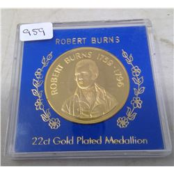 Robert Burns 22 karat gold plated medal. The famous Scottish poet lived from 1759-1796. In case of i