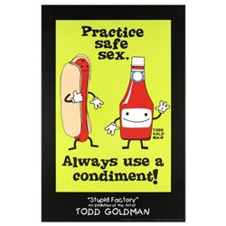 """Practice Safe Sex, Always Use A Condiment"" Fine Art Litho Poster (24"" x 36"") by Renowned Pop Artist"