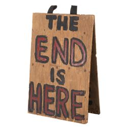 Screen used 'The End Is Here' sandwich board from Armageddon.