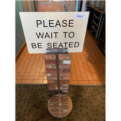 Wait to be seated sign and holder