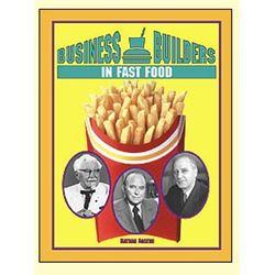 Business Builders in Fast Food