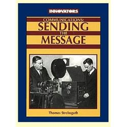 Communications: Sending the Message