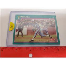 Tim Burke, Montreal Expos Pitcher, MLB Baseball Card. 1991 Score. Gem Unc.