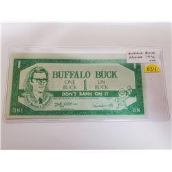 1972 Regina Buffalo Buck $1 Scrip. Signed by Pemmican Pete. Unc.