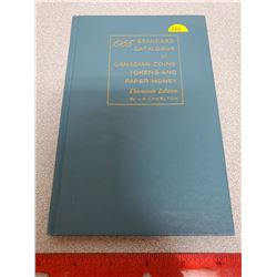 1965 Standard Catalogue of Canadian Coins, Tokens and Paper Money 13th Edition. Edited by James E. C