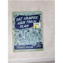 "Hard bound book ""Dat Hampire Hair Train Plan"""