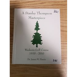 "2010 ""A Stanley Thompson Masterpeice"" Book"