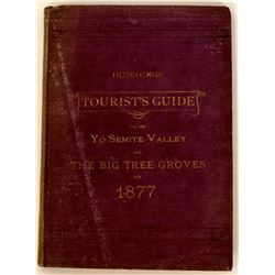 Tourist's Guide to the Yo Semite Valley and Big Tree Groves  (124298)