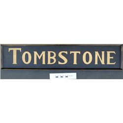 Tombstone Sign in the Style of Wells Fargo  (125250)