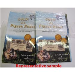 Gold at Pigeon Roost (Story of 1st Gold Mining Scrip) 40 Copies  (88523)