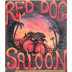Red Dog Saloon, Original Sign dated 2003  (103137)