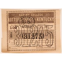 Shelby College Lottery of the State of Kentucky Ticket  (119775)