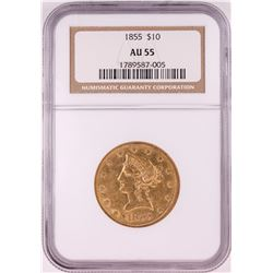1855 $10 Liberty Head Eagle Gold Coin NGC AU55