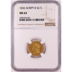1836 SCRIPT $2.5 Liberty Head Quarter Eagle Gold Coin NGC MS62