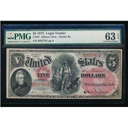 1875 $5 Legal Tender Note PMG 63EPQ