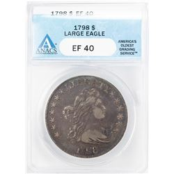 1798 Large Eagle $1 Draped Bust Silver Dollar Coin ANACS XF40
