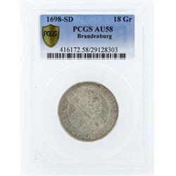 1698-SD Brandenburg 18 Groscher Coin PCGS AU58