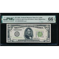 1934 $5 St Louis Federal Reserve Note PMG 66EPQ