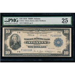 1918 $10 Atlanta Federal Reserve Bank Note PMG 25