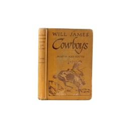 1923 1st Ed Cowboys North and South by Will James