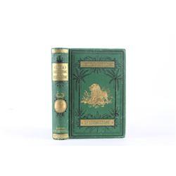Life & Explorations of Dr. Livingstone 1st Ed 1875
