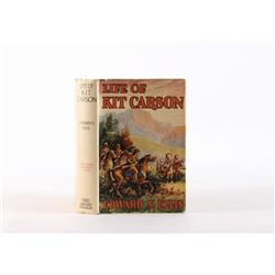 Life Of Kit Carson By Edward S. Ellis 1st Ed 1889