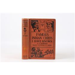 1907 1st Edition Famous Indian Chief I Have Known