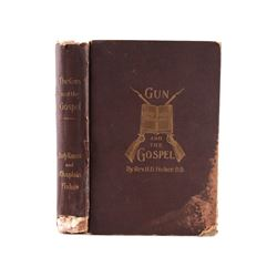 The Gun and the Gospel by Rev. H. D. Fisher, D.